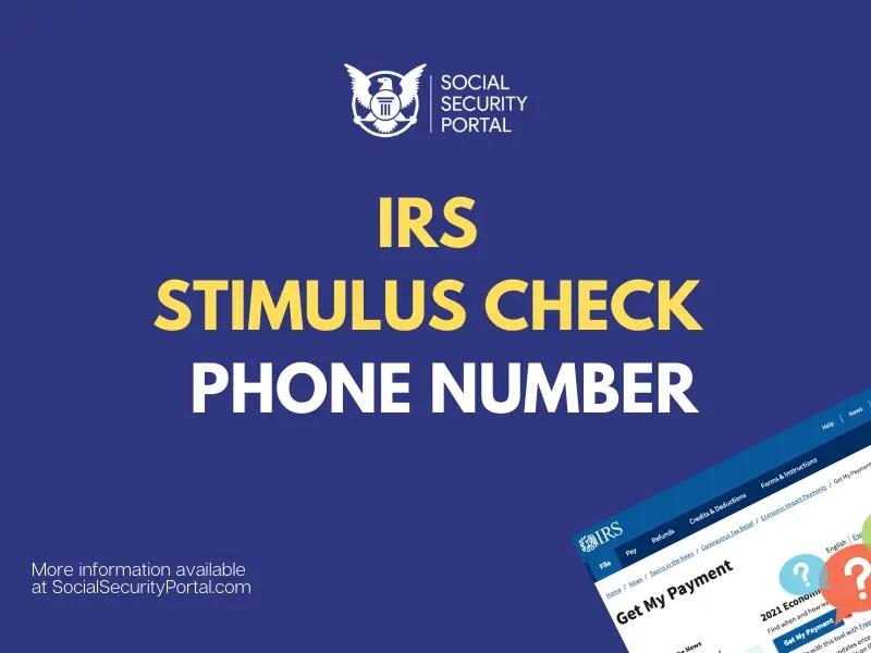 """IRS Stimulus Check Phone Number"""
