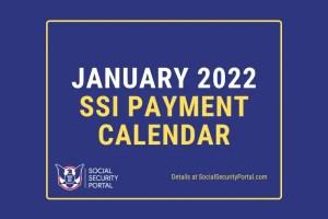 """""""January 2022 SSI Payment Calendar"""""""