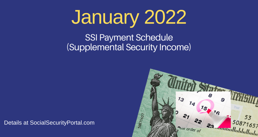 """""""When will SSI payments be in January 2022"""""""