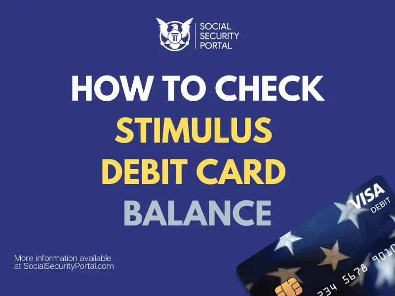 """Stimulus Debit Card Balance"""