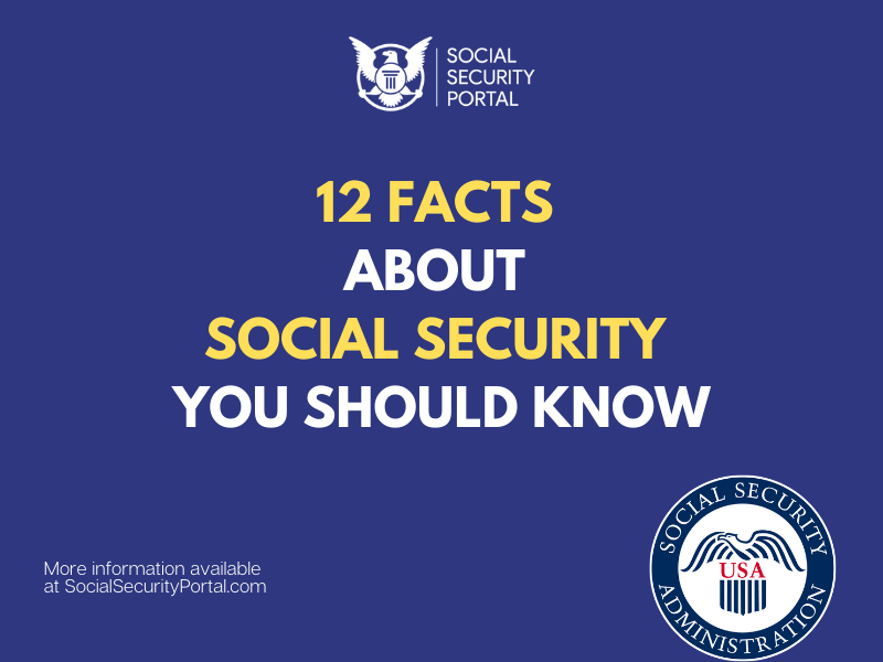 """""""12 Facts About Social Security You Didn't Know"""""""