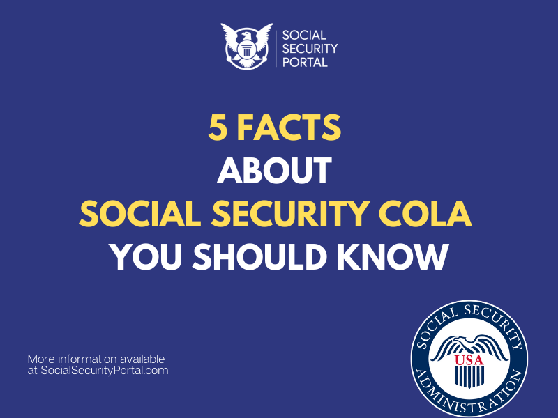 """""""5 Facts About Social Security COLA You Didn't Know"""""""