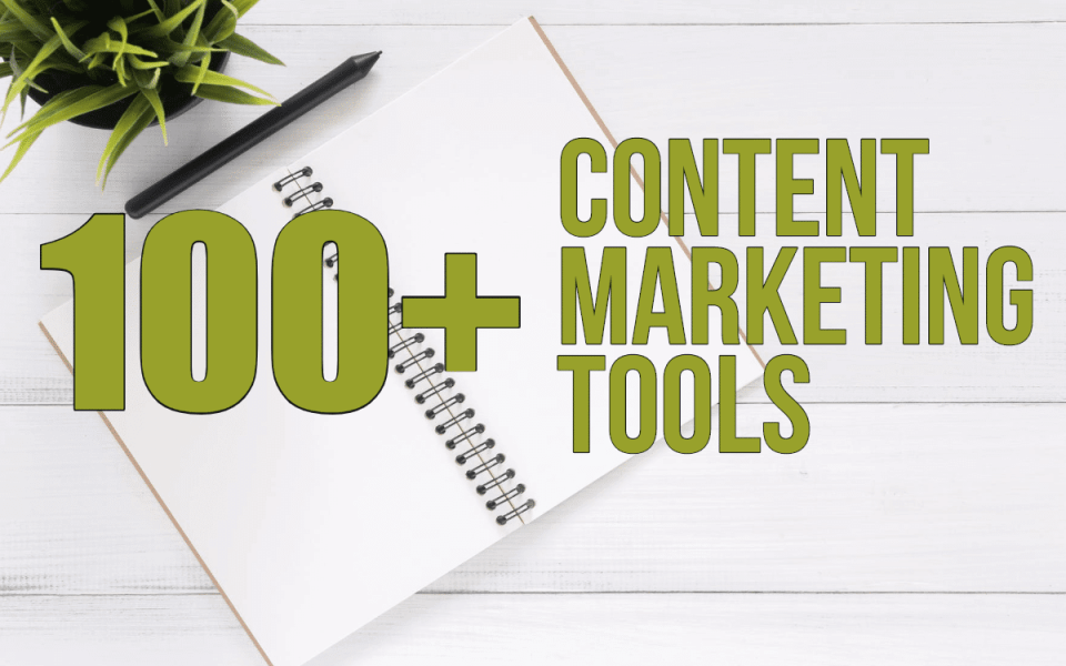 100+ Content Marketing Tools