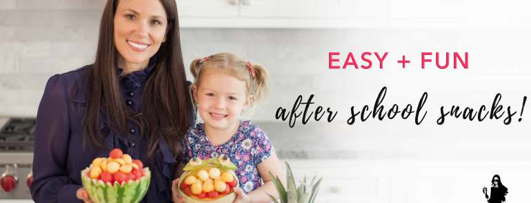 Easy + Fun After School Snacks