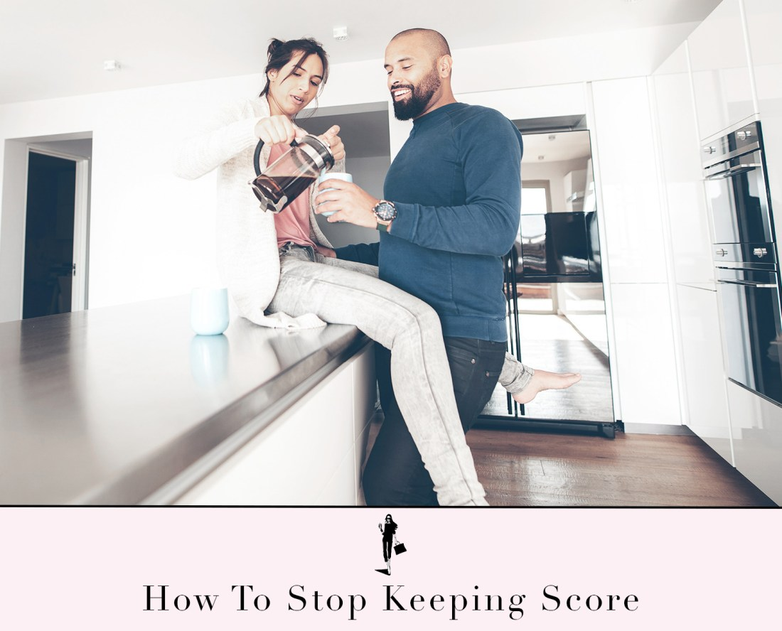 how to stop keeping score husband and wife drinking coffee in the morning