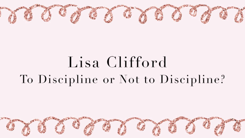 to discipline or not to discipline
