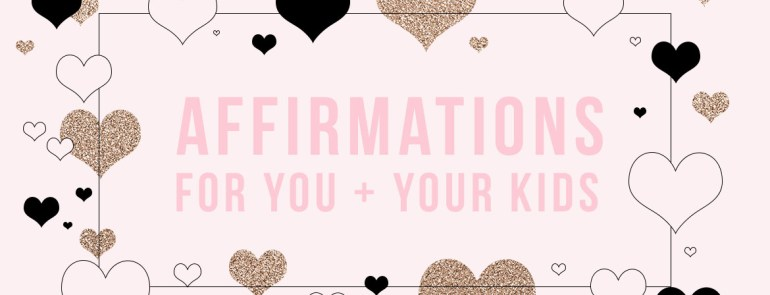 Positive Affirmations for Stepmoms and Your Children