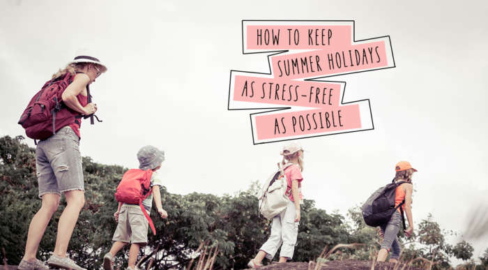 How To Keep Summer Holidays As Stress-Free As Possible mother and children hiking