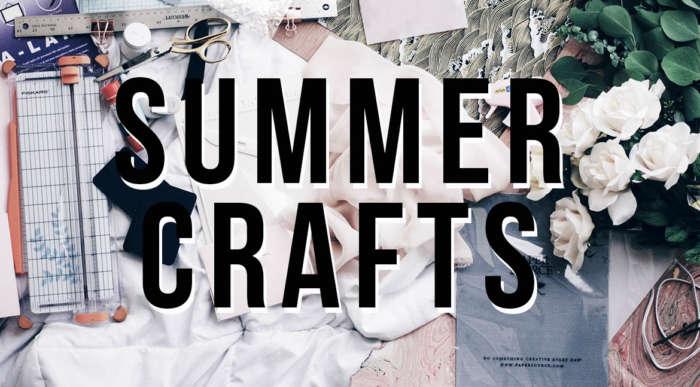 Summer Crafts For Inside & Outside Days