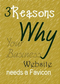 3 Reasons Why Your Business Website May Need a Favicon