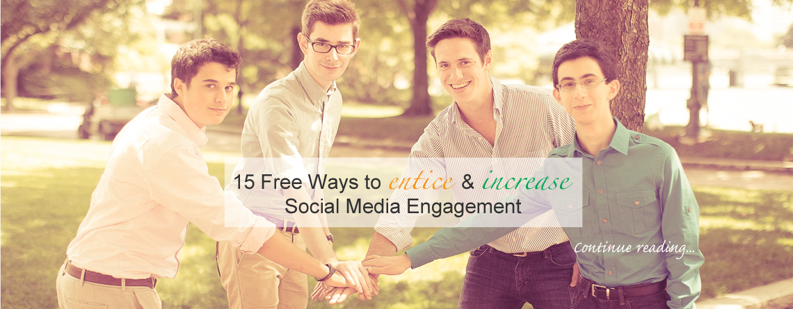 15 Tips To Increase Social Media Engagement for Free