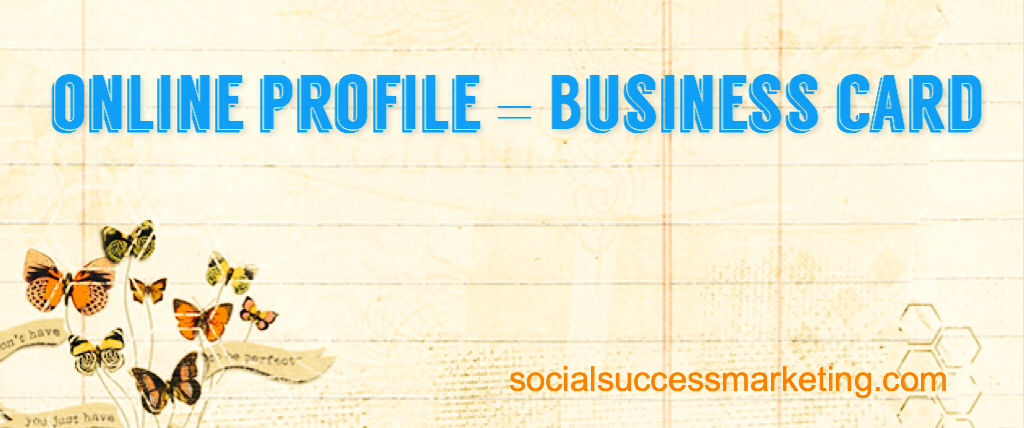 Social Media Explained | Social Media Profile - Your Online Business Card
