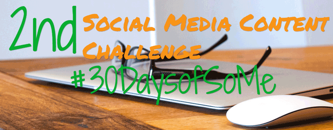 30-Day Social Media Challenge | Starting April 1 #30DaysofSoMe #SMO