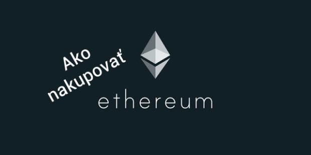 Ako nakupovať Ethereum