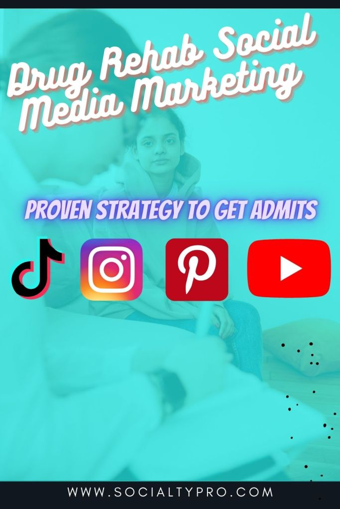 drug rehab social media marketing
