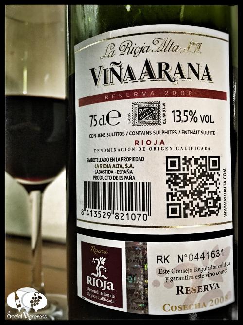 2008 La Rioja Alta SA Vina Arana Reserva Tempranillo bottle glass wine back label social vignerons small