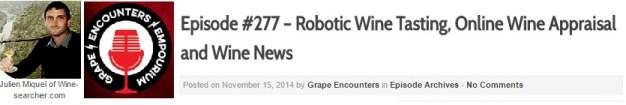 Audio Interview Grape Encounter Episode #277 Julien Miquel David Wilson