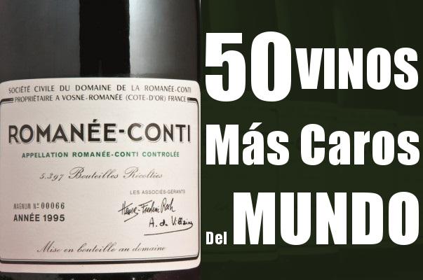 Los 50 Vinos Más Caros del Mundo