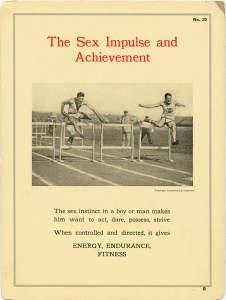 The sex instinct in a boy or man makes him want to act, dare, possess, strive. When controlled and directed, it gives ENERGY, ENDURANCE, FITNESS.