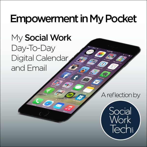 My Social Work Day-To-Day Digital Calendar and Email