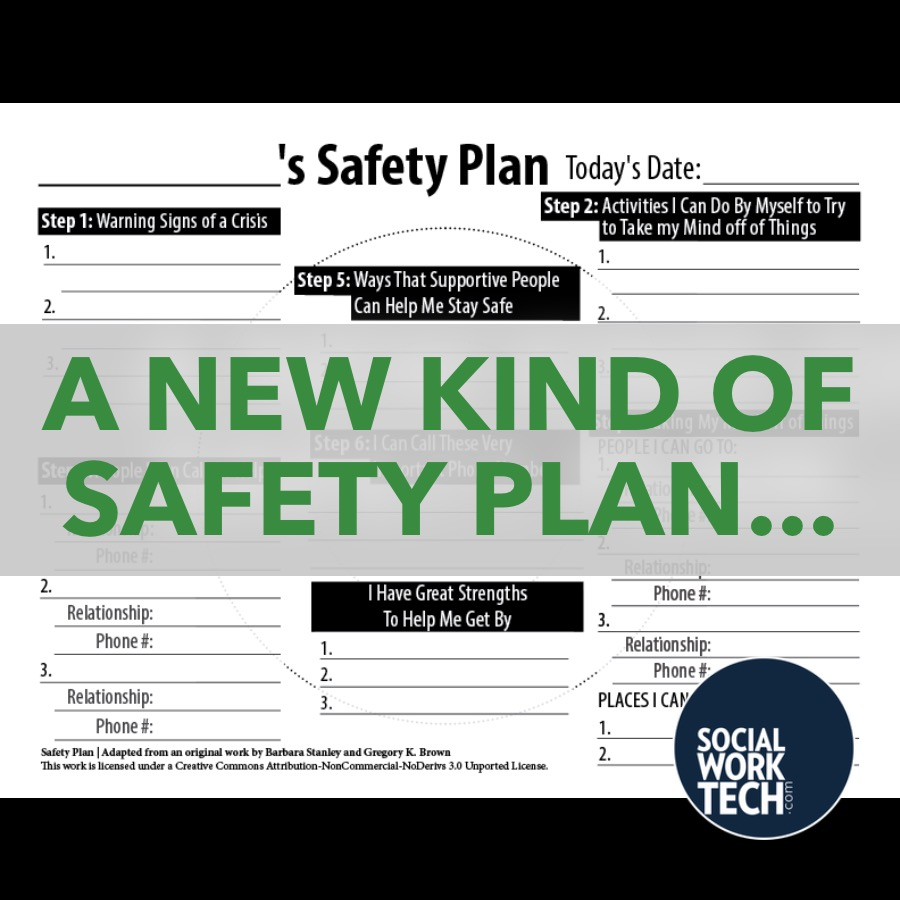 """""""A New Kind of Safety Plan"""" superimposed over the new safety plan (see below for a PDF version that can be processed via reading device)"""
