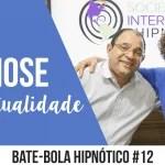 Bate-Bola Hipnótico #12 – Hipnose e Espiritualidade