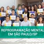 Curso de Reprogramação Mental em São Paulo/SP