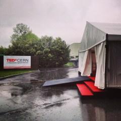 TEDxCERN aka TEDxTent