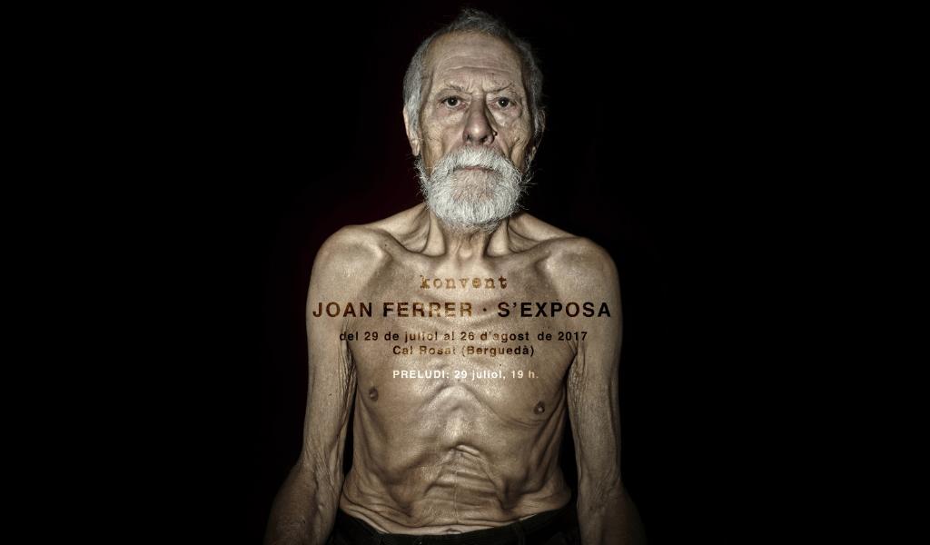 PRELUDI | JOAN FERRER · S'EXPOSA | 29 de juliol 19h