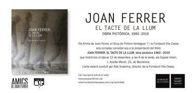Presentació a Barcelona del llibre Joan Ferrer. El tacte de la llum. Obra pictòrica 1960-2019