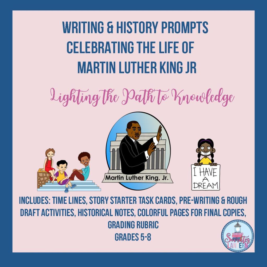 Writing & History Prompts Celebrating the Life of Martin Luther King Jr.
