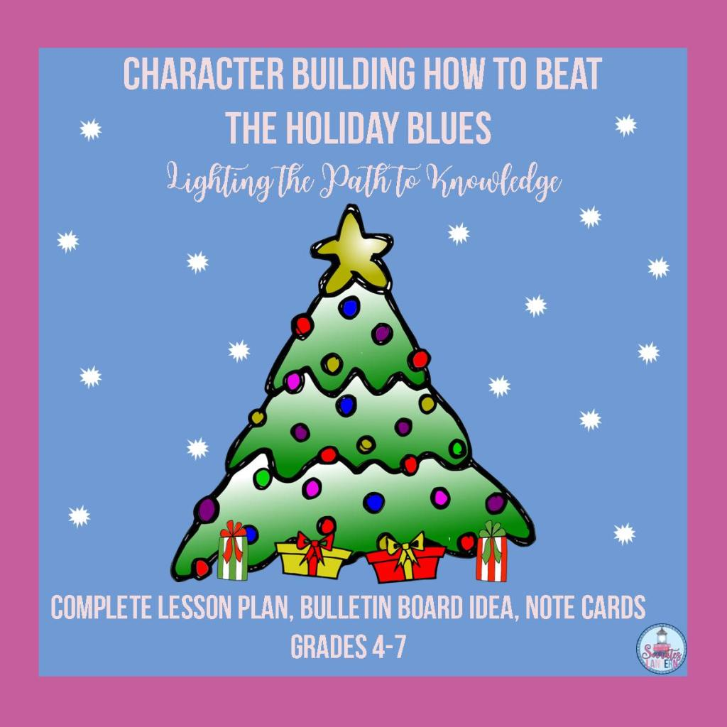 Character Building: How to Beat the Holiday Blues