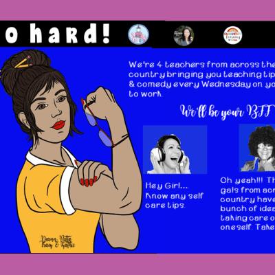 We Teach So Hard….Episode 19 STOP the INSANITY! Teacher Self Care