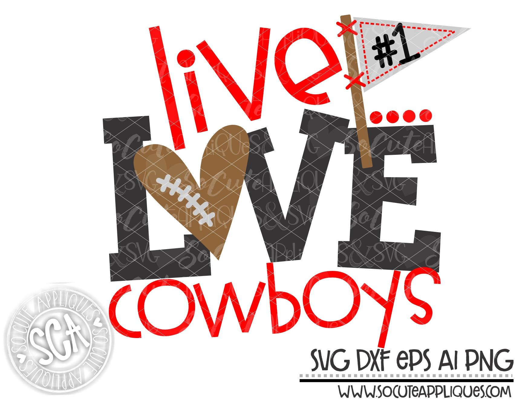 Download live love cowboys football 18 svg sca — socuteappliques.net