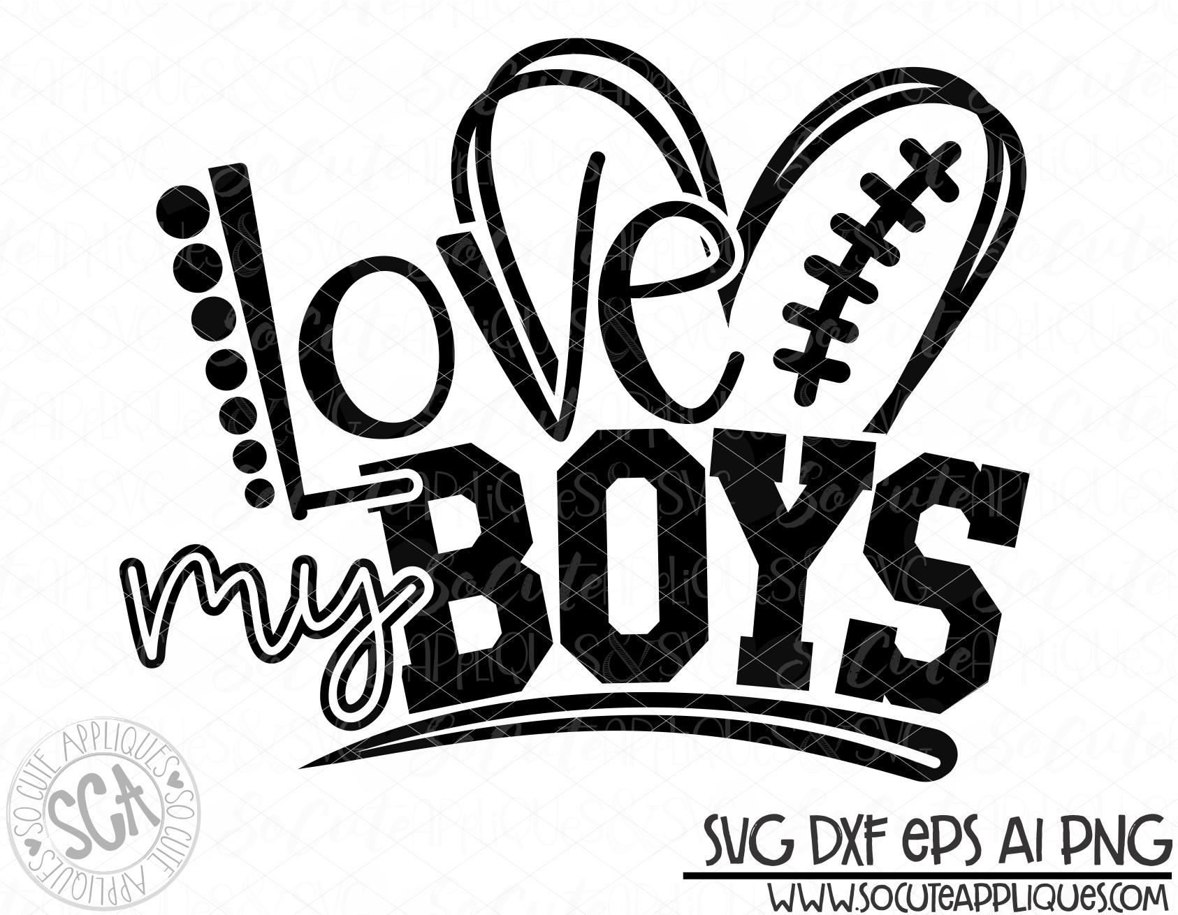 Download love my boys football 18 svg sca - socuteappliques.net