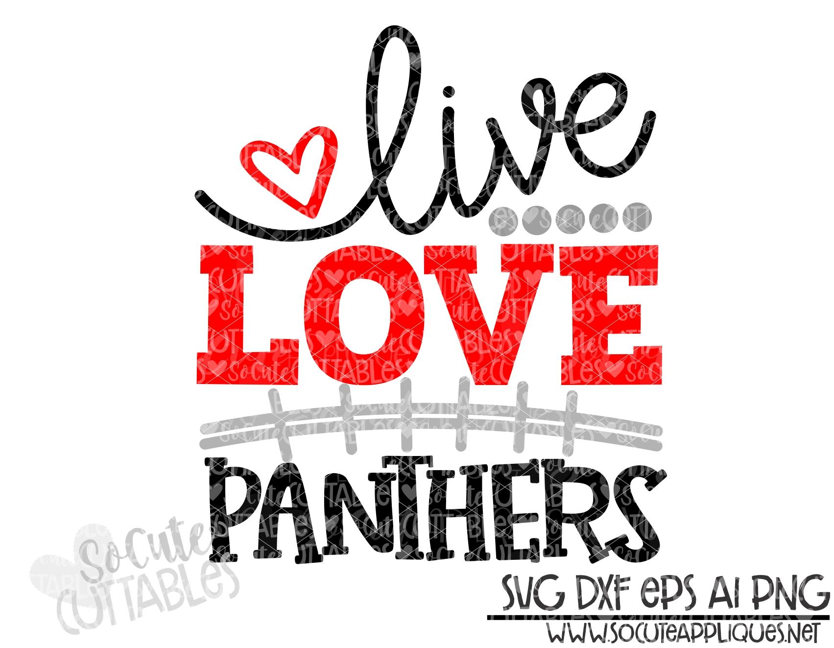 Download Live love Panthers football svg scc 19 - socuteappliques.net