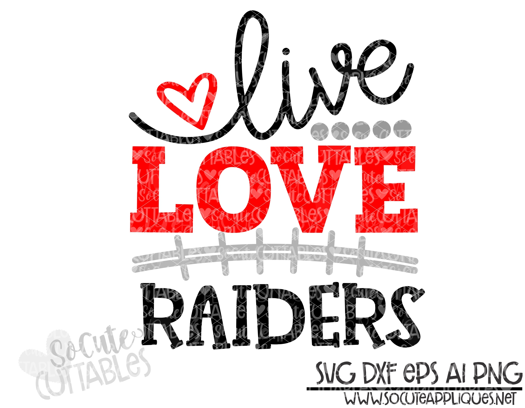 Download Live love Raiders football svg scc 19 - socuteappliques.net