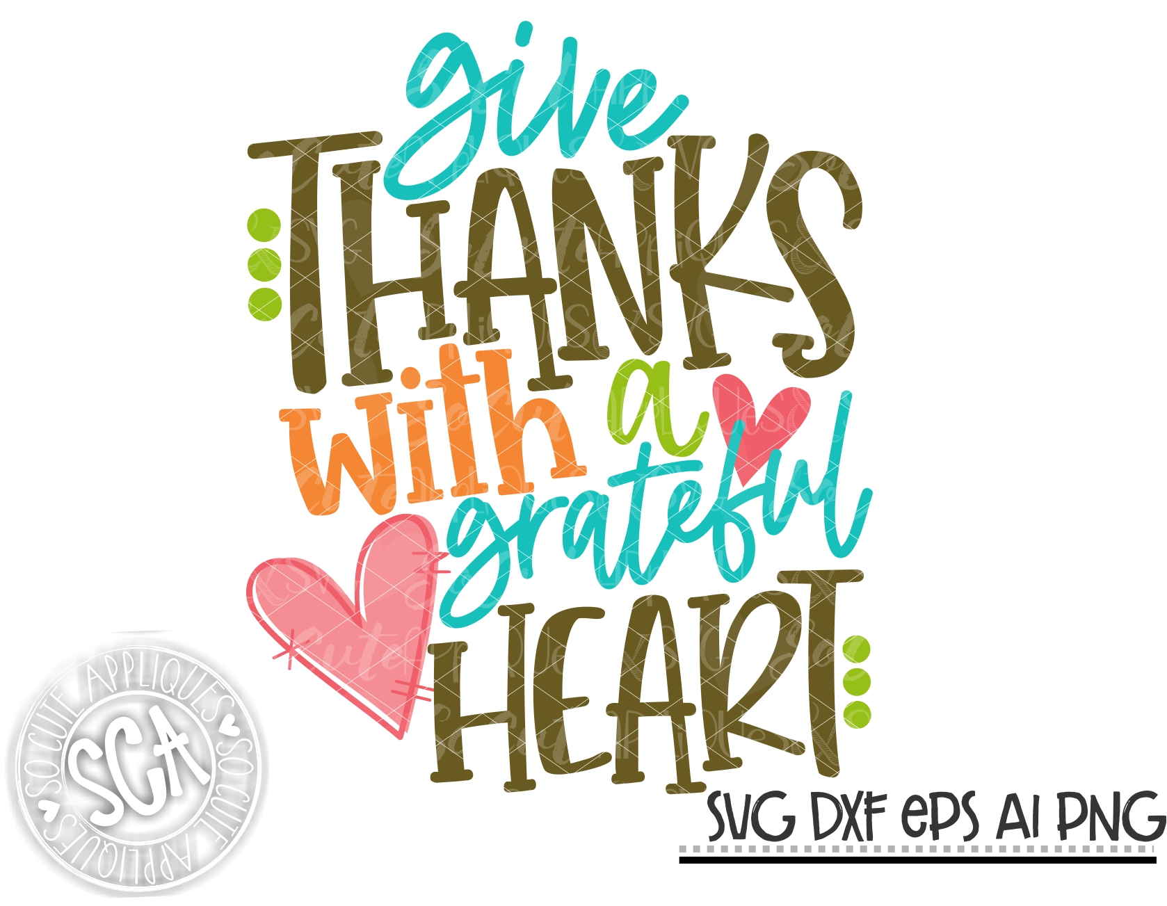 Give Thanks With A Grateful Heart Sca Svg Socuteappliques Net