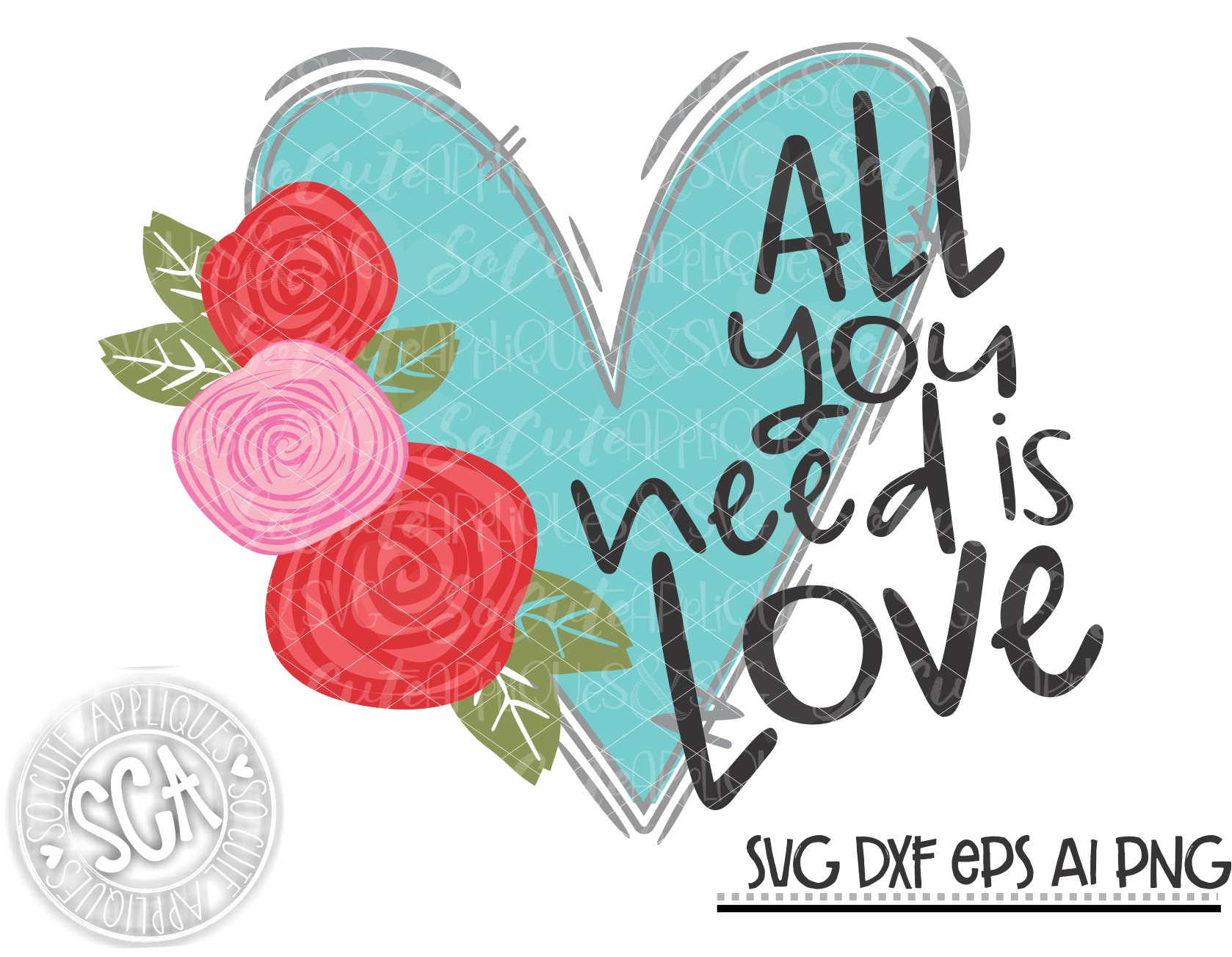 Download All you need is love heart flowers SVG SCA 19 ...