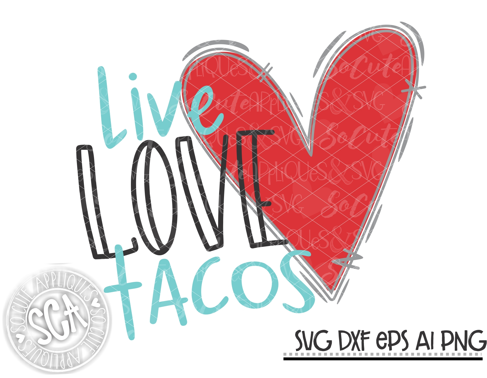 Download Live love tacos 19 SVG SCA - socuteappliques.net