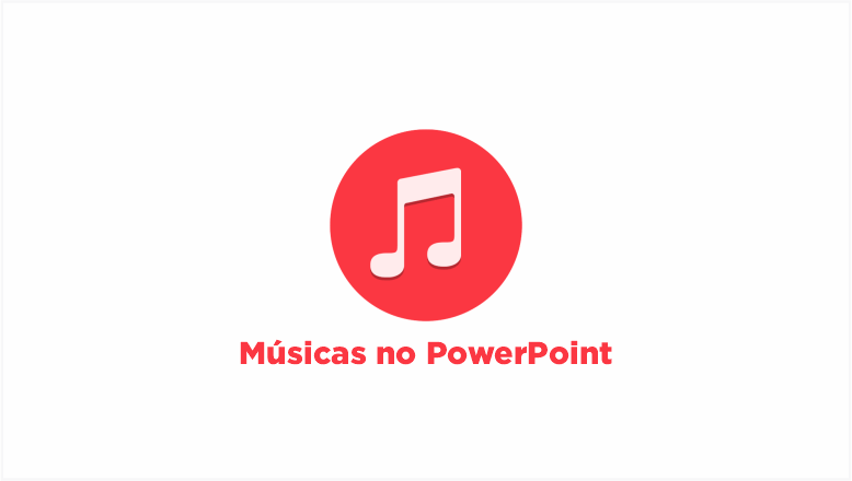 Musicas PowerPoint