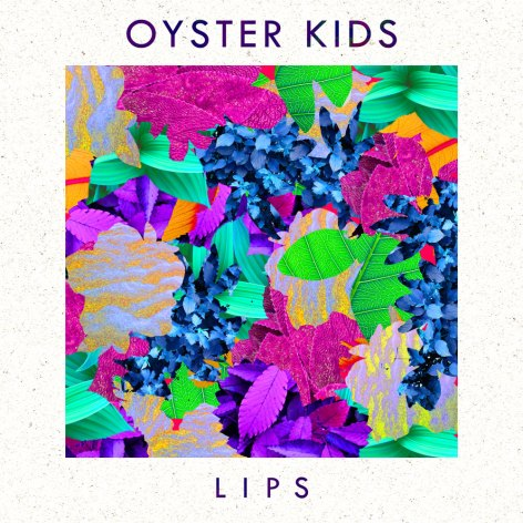 Oyster Kids - Lips - Sodwee.com
