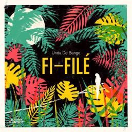 Unda De Sango - Fi-Filé EP - artwork by Dylan Moore.