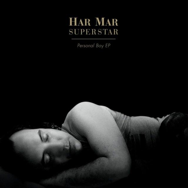 Har Mar Superstar - Personal Boy EP