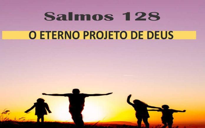 Salmo da Família - Salmo 128 - As 4 áreas da vida de uma pessoa
