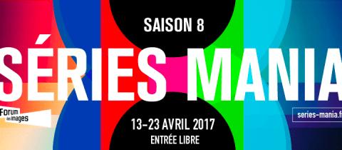 Séries Mania Saison 8 : le bilan de Sofandeseries.