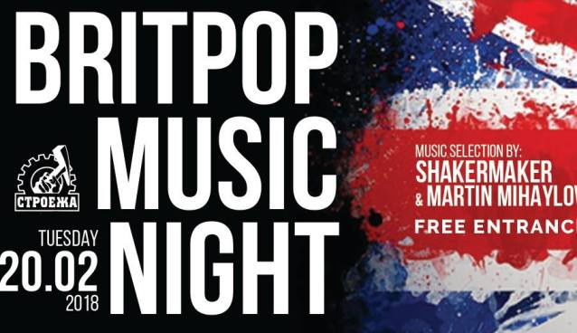 Britpop Music Night - Slection by: Shakermaker & Martin Mihaylov