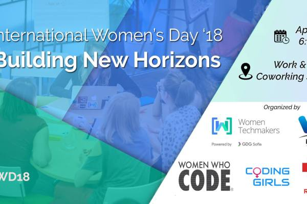 International Women's Day 2018: Building New Horizons Conference | Work & Share Coworking Space | April 23
