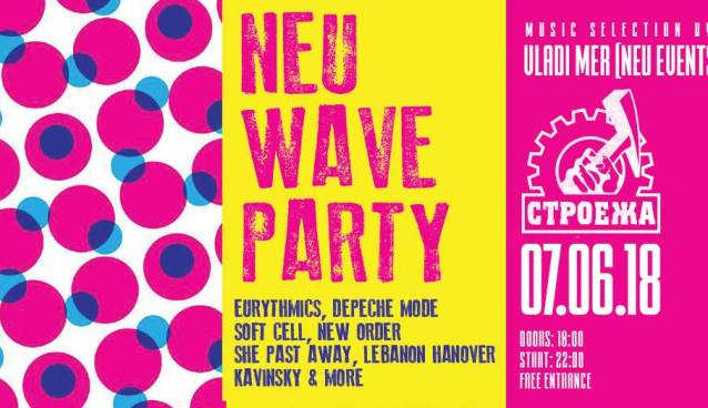 NEU WAVE PARTY | Stroeja | June 7