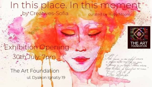 'In this place. In this moment' Exhibition Opening | The Art Foundation | July 30